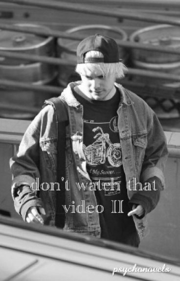 don't watch that video II // michael clifford