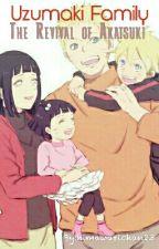 Uzumaki Family - The Revival of Akatsuki by retikanajma