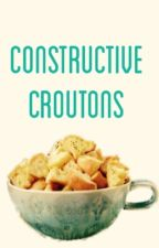 Constructive Croutons: A Guide for Young Poets by MoreThanMeetsTheSky