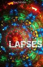Lapses by suchiride