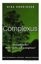 Complexus: Douglas e Analice by gisanrodrigues