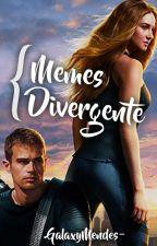 Memes Divergente by GalaxyMendes-
