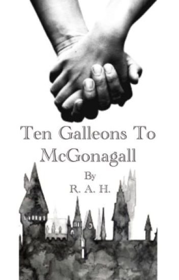 Ten Galleons To McGonagall