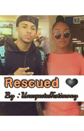 Rescued (Diggy Simmons Love Story) by UnexpectedTestimony