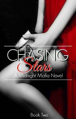 Chasing Stars - A Midnight Mafia Novel