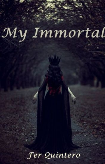 My Immortal (Fény 1#)