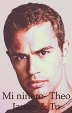 Mi niñero- Theo James & Tu by Giovannajv