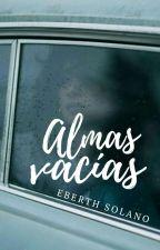 Almas Vacías © by EberthSolano