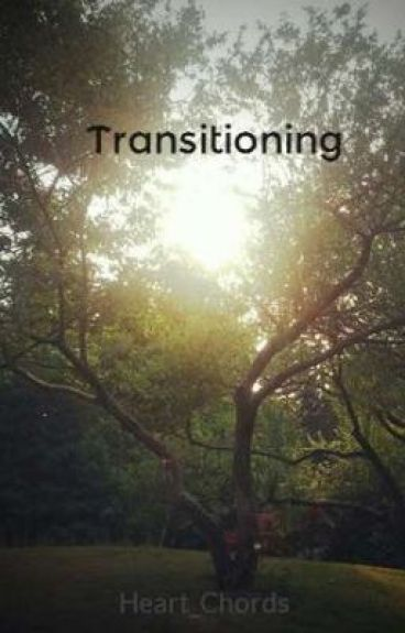 Transitioning by Heart_Chords