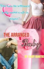 The Arranged Baby by Starbucks_IcedCoffee