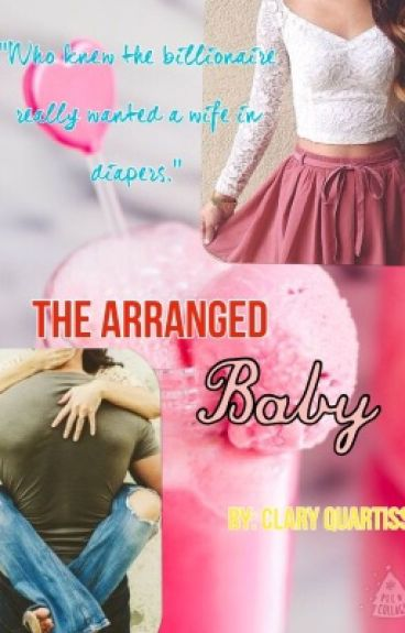 The Arranged Baby