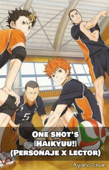 Haikyuu!! x lectora (one-shot's)