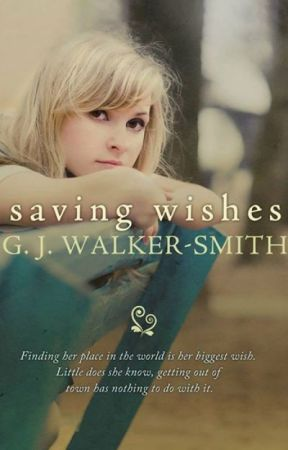 Saving Wishes by gjwalkersmith