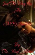Just The Way You Are (MKX FanFic) by The_Real_Aidan