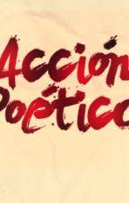 acción poética by Santy0201