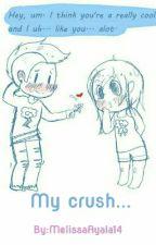 My Crush... by MelissaAyala14