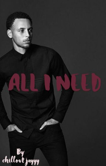 All I Need •Stephen Curry•