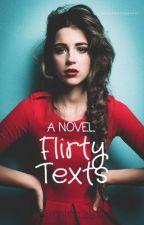 Flirty Texts by Burning_Blaze