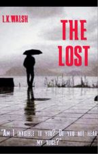The Lost by screaming_anteater