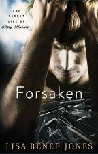 Forsaken Excerpt + Liam Stone's POV by LisaReneeJones