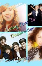 Living Next To One Direction by Kaite82