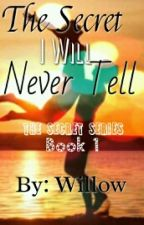 The Secret I Will Never Tell (The Secret Series Book 1) by FrogMeat