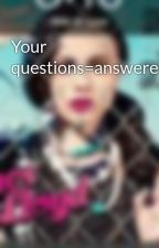 Your questions=answered!!=] by IloveyouFrankie
