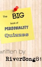 The BIG Book of Personality Quizzes by Riversong811