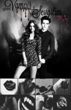 Vampir Sevgilim by eylmtml