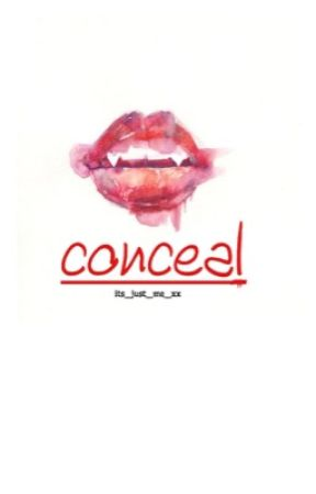 Conceal by its_just_me_xx