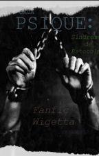 Saga Psique: Síndrome de Estocolmo -One-shot Wigetta- (#Wattys2015) by SKYALLEY