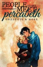 People Meet Percabeth-One Shots & More by livelovelaugh5377