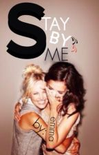 Stay By Me {GxG} by britishstyles94