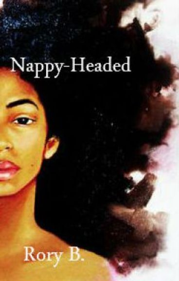 Nappy-Headed by RoryBaptiste