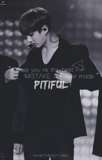 [IMAGINE] Pitiful {BTS Jungkook} |Dropped|