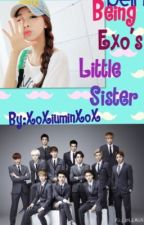 Being Exo's Little Sister by xoXiuminxox