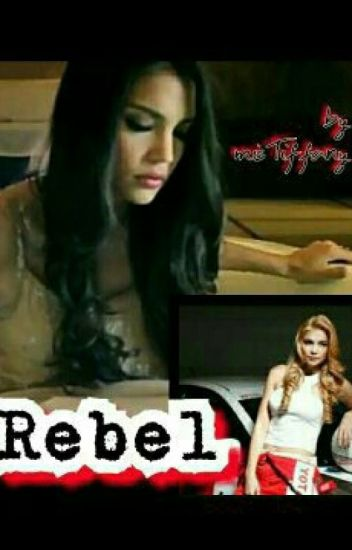 Rebel [COMPLETED]