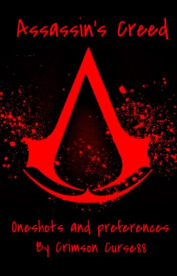 Assassin S Creed X Reader One Shots And Preferences Willow