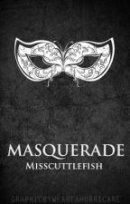 Masquerade - A Poem by MissCuttlefish
