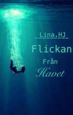 Flickan från havet by Lina_Granger