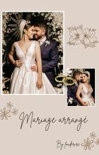 Mariage arrangé  -- En correction by fouderire