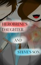 Herobrine's Daughter and Steve's Son by AGSAGPANG