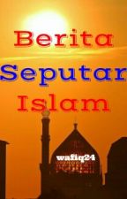 Berita Seputar Islam by wafiq24