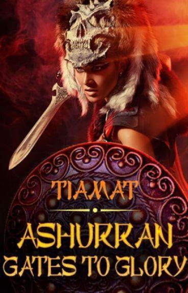 Gates of Glory (Epic Fantasy Adventure Tale, Ashurran #1)
