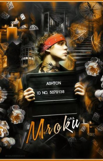 Gra Mroku [Ashton Irwin/Cień III]
