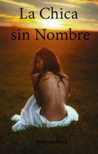 La Chica sin Nombre by merylandya28