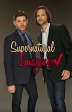 Supernatural Imagines ✔ by _ksenia_nevskaya666_