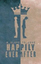 Happily Ever After [Sequal to The Royal Baby] [BoyxBoy, Mpreg] [Complete] by a_slave_to_love