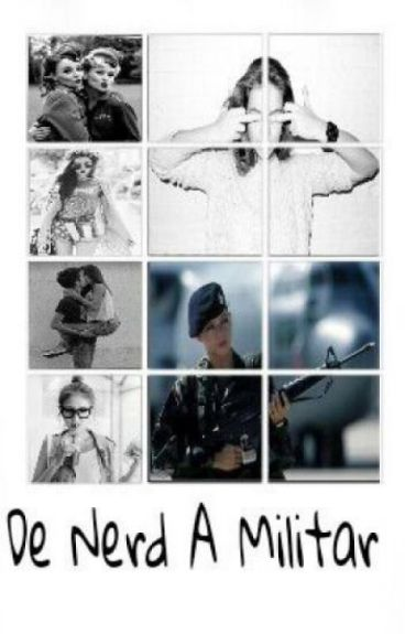 De Nerd a Militar