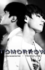 [Threeshost - VKook] [PG] Tomorrow by nhg0501